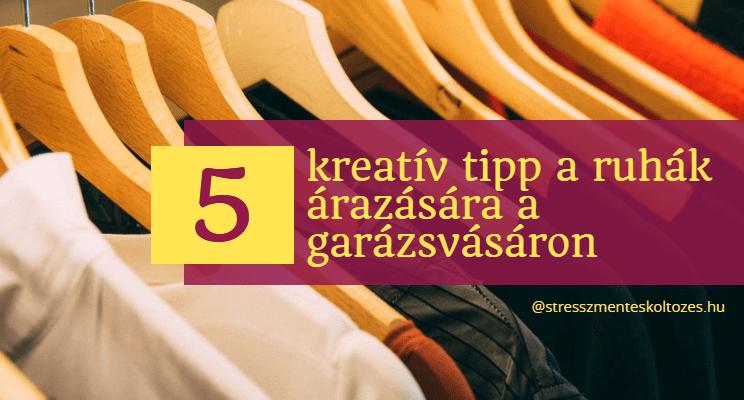 5 kreatív tipp a ruhák árazására a Garázsvásáron