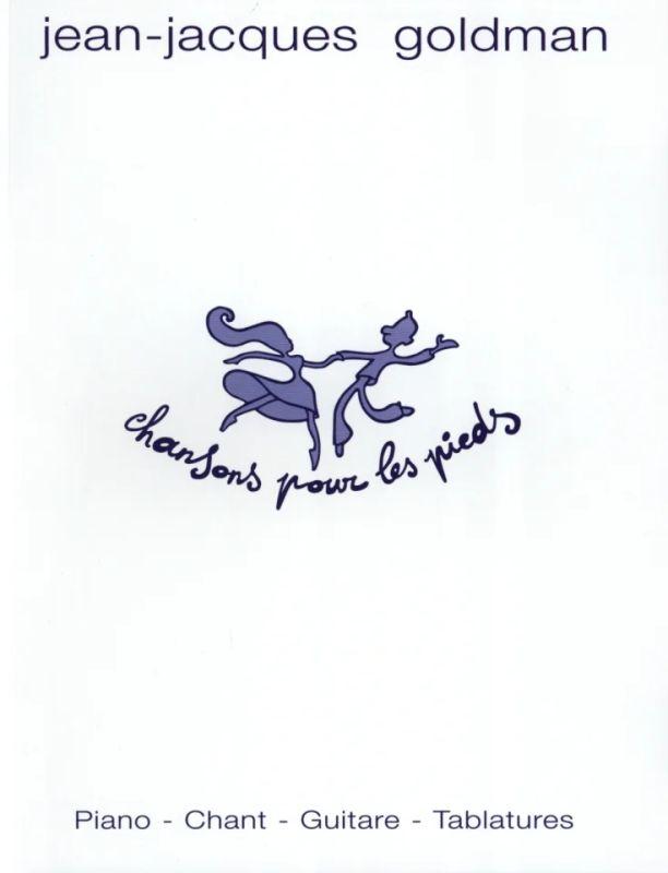 Jean-jacques Goldman Chansons Pour Les Pieds : jean-jacques, goldman, chansons, pieds, Chansons, Pieds, Jacques, Goldman, Stretta, Sheet, Music