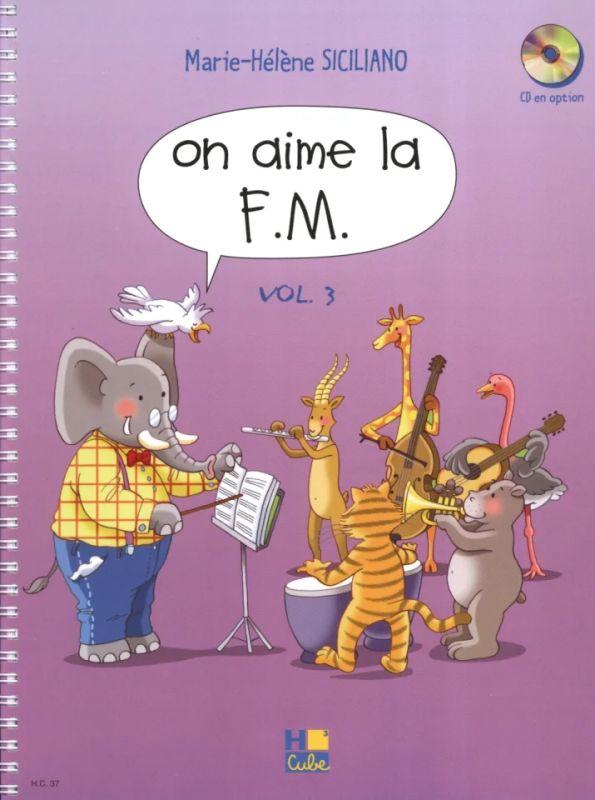 On Aime La Fm Volume 1 : volume, Marie-Hélène, Siciliano, Stretta, Sheet, Music