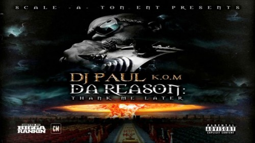 dj-paul-da-reason-thank-me-later