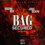 "Young Dro & Jose Guapo Get That ""Bag Secure"" [New Music]"