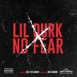"Listen To Lil Durk ""No Fear"" (Prod. By Don Cannon)"