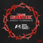 """The Game Releases His Tribute To Tupac On """"Heaven 4 A Gangster"""""""