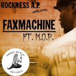 "Rock Ft. M.O.P ""FaxMachine"" [New Music]"