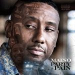 "Stream/Download Maino's New Mixtape ""Party & Pain"""