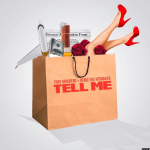 "Tony Moxberg Ft. Remo The Hitmaker ""Tell Me"" [New Music]"