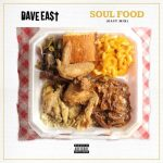 "Listen To Dave East's Latest EastMix ""Soul Food"" [New Music]"