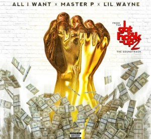 master-p-lil-wayne-all-i-want