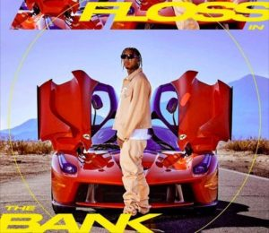tyga-floss-in-the-bank