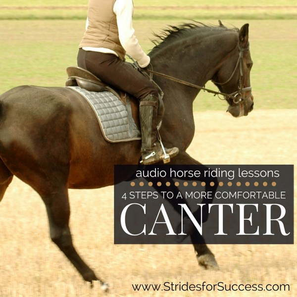 4 Steps to a More Comfortable Canter