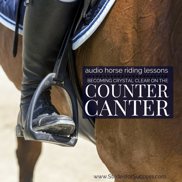 Becoming Crystal Clear on the Counter Canter