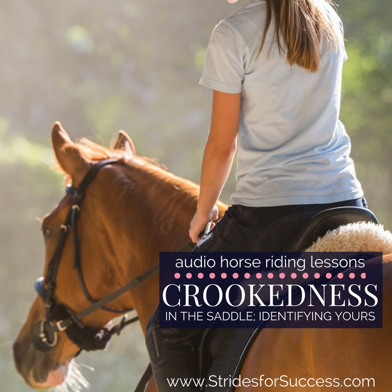 Crookedness in the Saddle - Identifying yours