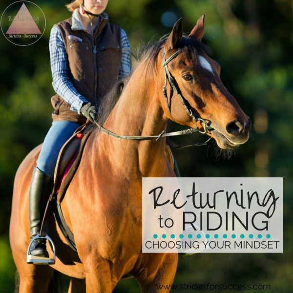 Returning to Riding - Choosing Your Mindset