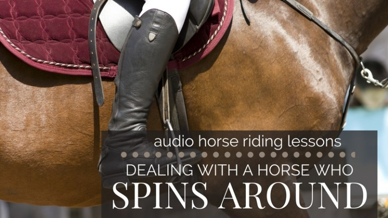 Dealing with a Horse who Spooks & Spins