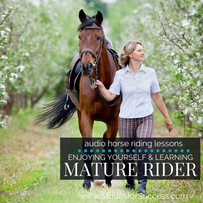 Enjoying Yourself and Learning as a Mature Rider