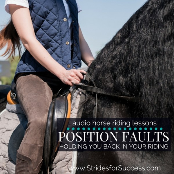 Position Faults that could be holding you back in your riding