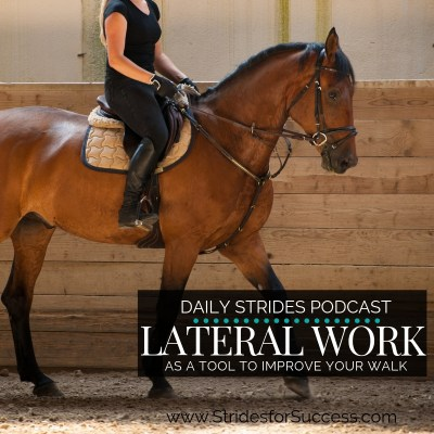 Using Lateral Work to Improve Your Walk