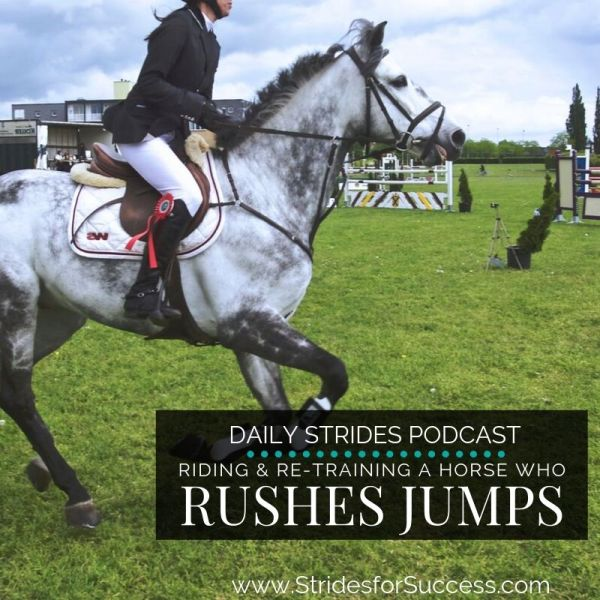 Re-Training a Horse that is Rushing Jumps