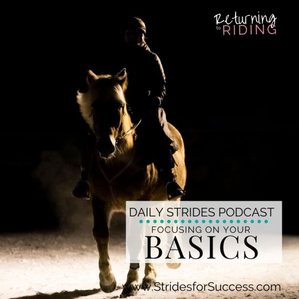 Returning to Riding - Focusing on the Basics