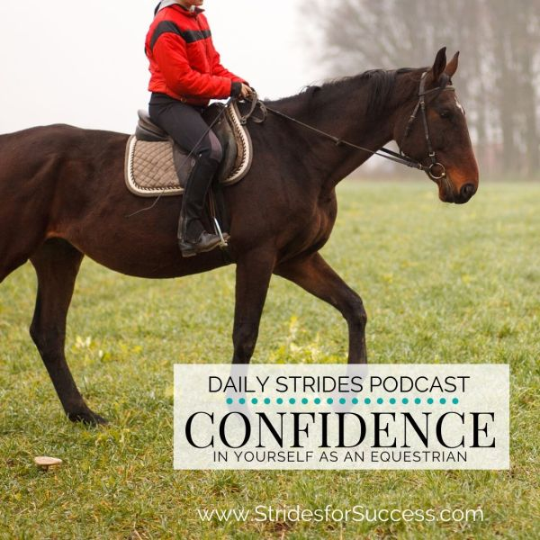 Confidence in Yourself as an Equestrian