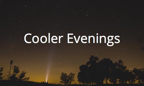 Cooler Evenings