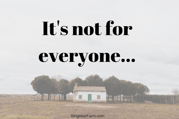 It's not for everyone…