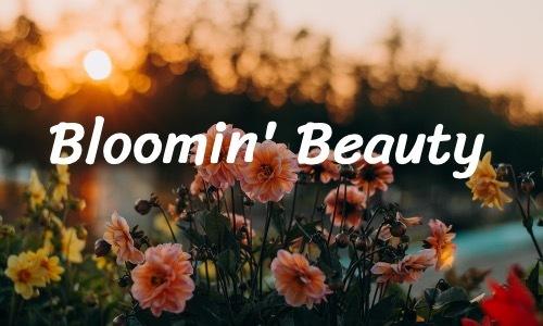 Bloomin' Beauty