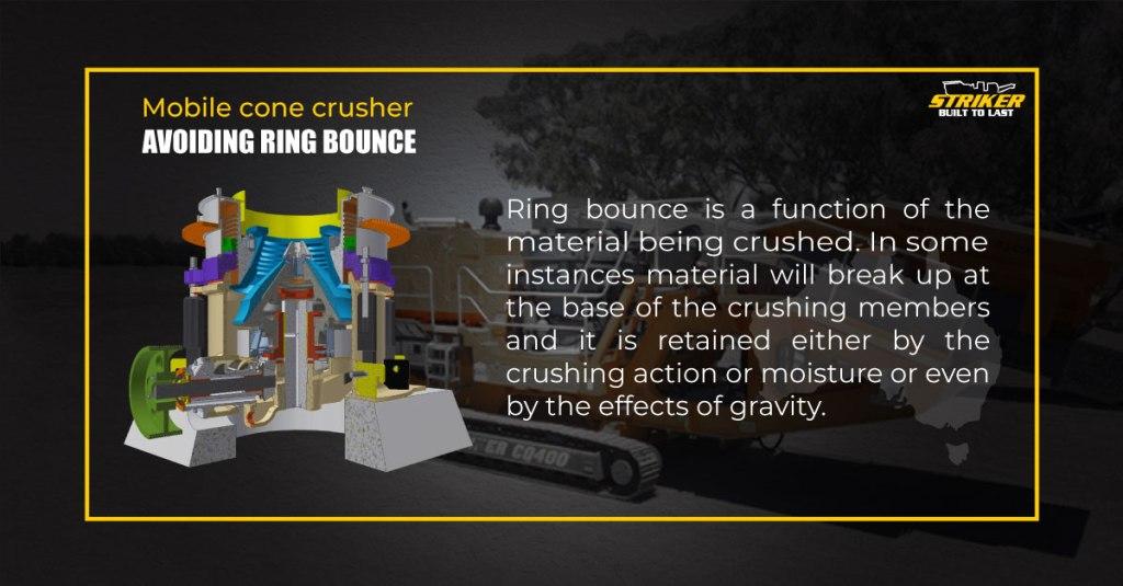 Striker-mobile-cone-crusher-how-to-avoid-ring-bounce-info_Rev02