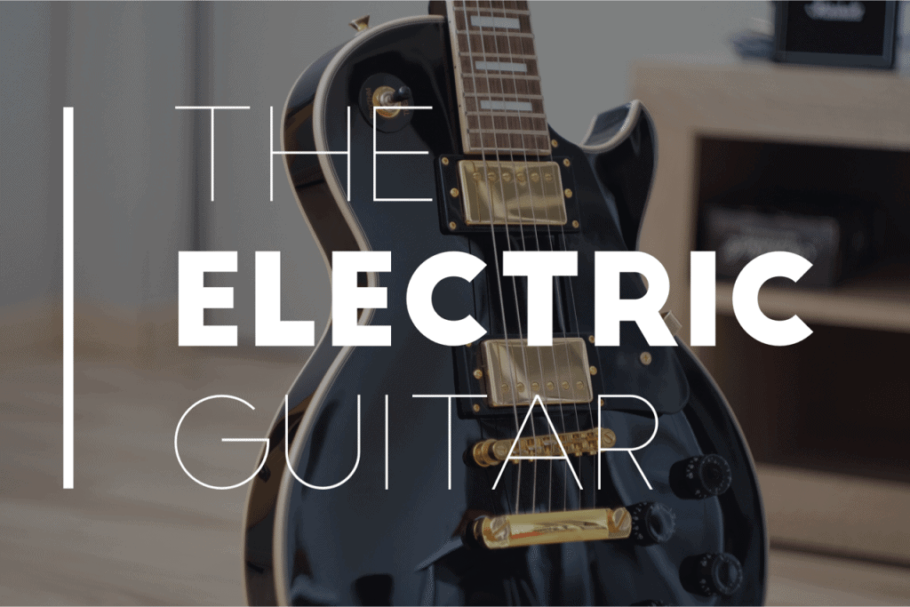 History of the Electric Guitar   Stringjoy