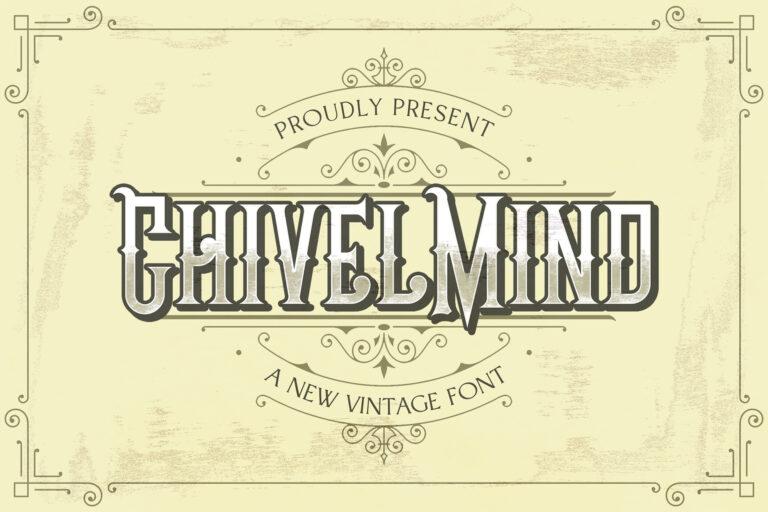 Preview image of Chivel Mind – Vintage Font