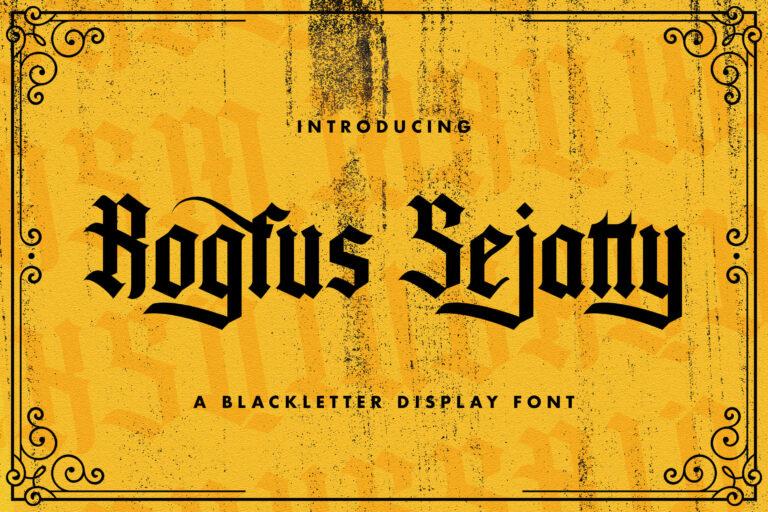 Preview image of Rogfus Sejatty – Blackletter Font