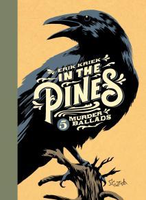 De winnaar van de Strippenningen: In the Pines van Erik Kriek.