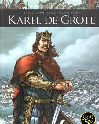 Zij schreven geschiedenis 3 - Karel de Grote