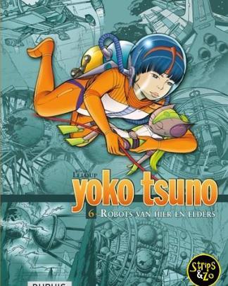 yoko tsuno integraal 6 Robotten van hier en elders