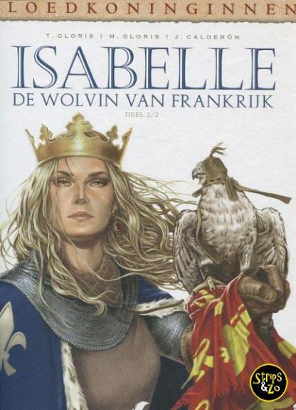 Bloedkoninginnen 4 Isabelle 2 De wolvin van Frankrijk