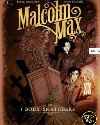 Malcolm Max 1 Body snatchers