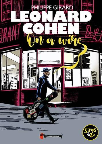Leonard Cohen On a Wire Philippe Girard