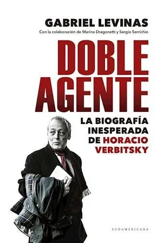 Horacio Verbitsky, agente doble