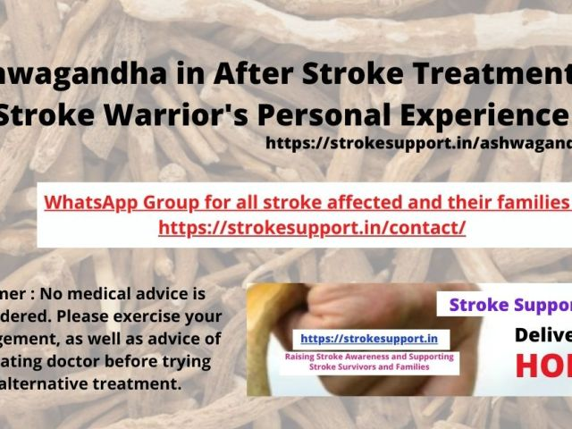 Ashwagandha for After Stroke Treatment- Stroke Warrior's personal experience