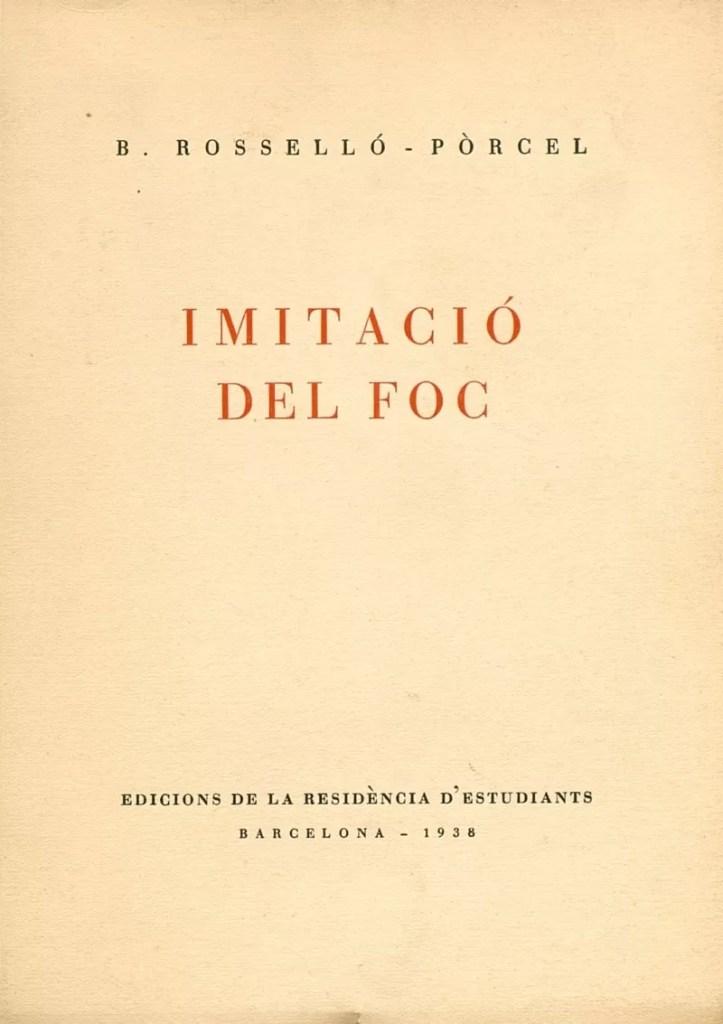 Imitació del foc – Bartomeu Rosselló-Pòrcel 3