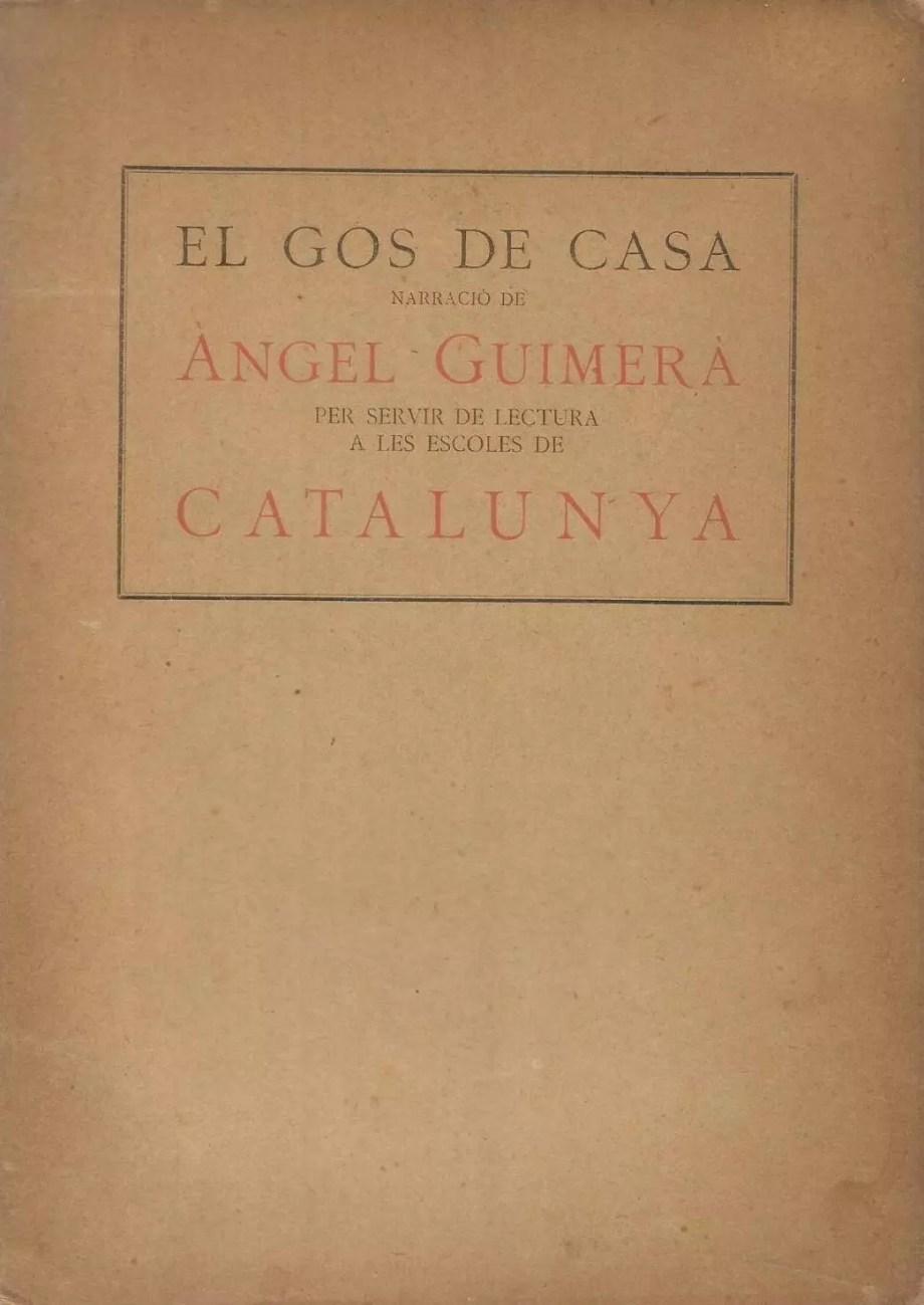 el gos de casa àngel guimerà conte narració narracions 1918 mancomunitat català