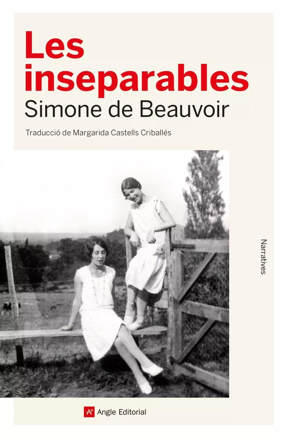 les inseparables simone de beauvoir traducció català angle editorial