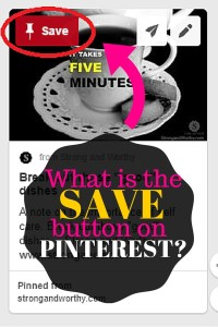What is the save button on Pinterest?
