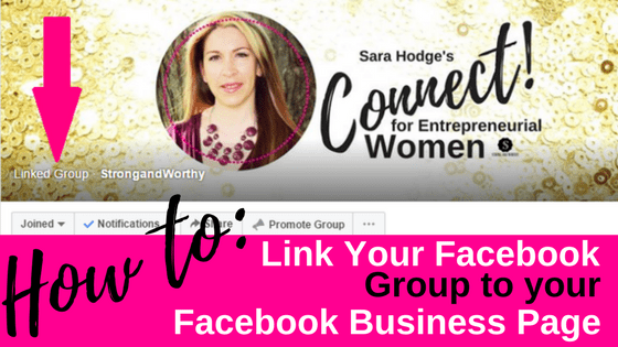 How to Link Your Facebook Group to Your Facebook Business Page www.strongandworthy.com