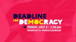 Rally at the Henderson co. courthouse, friday july 2nd 130pm