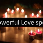 World's most powerful love spells that work