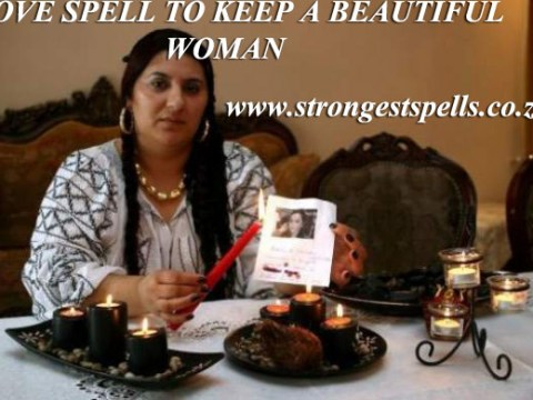 Love spell to keep a beautiful woman