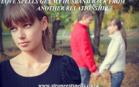 Love spells get my husband back from another relationship
