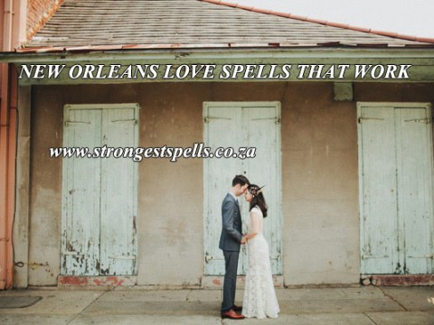 New Orleans love spells that work