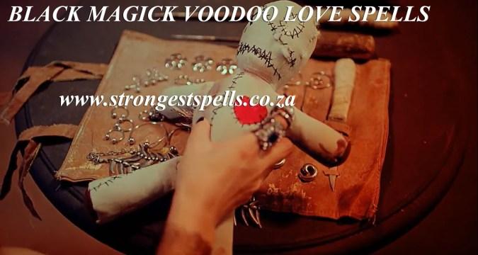 Black magick voodoo love spells